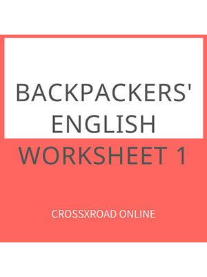 Backpackers' English Worksheet 1