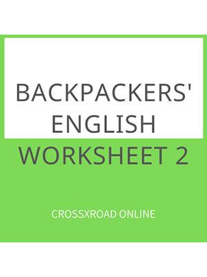 Backpackers' English Worksheet 2